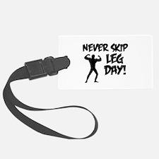 Never Skip Leg Day Luggage Tag
