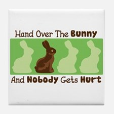 Hand Over The Bunny And Nobody Gets Hurt Tile Coas