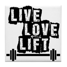 Live, Love, Lift Tile Coaster