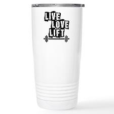 Live, Love, Lift Travel Mug