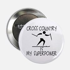"CROSS COUNTRY is My Superpower 2.25"" Button"