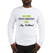 I have My Soldier (green) Long Sleeve T-Shirt