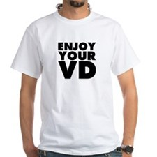 Enjoy Your VD Shirt
