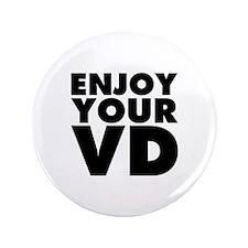 Enjoy Your VD 3.5&Quot; Button (100 Pack)