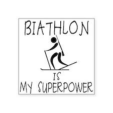 """BIATHLON is My Superpower Square Sticker 3"""" x 3"""""""