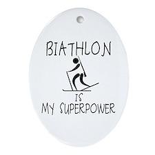 BIATHLON is My Superpower Ornament (Oval)