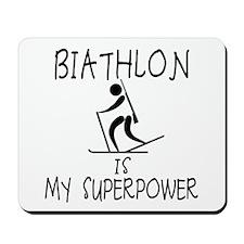 BIATHLON is My Superpower Mousepad