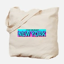 7.7.07 Or Bust New York Tote Bag