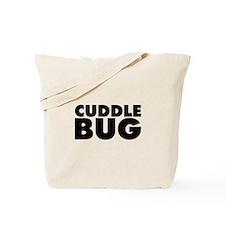 Cuddle Bug Tote Bag