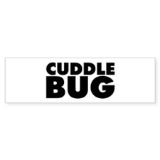 Cuddle Bug Bumper Sticker