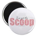 I've Got the Scoop Editor Magnet