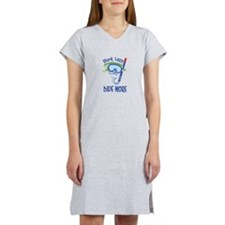 work less dive more Women's Nightshirt