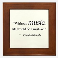 Without music, life is a mist Framed Tile