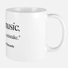 Without music, life is a mist Mug