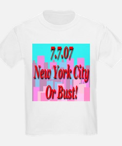 7.7.07 New York City Or Bust T-Shirt