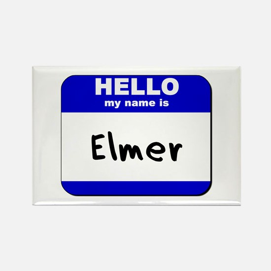 hello my name is elmer Rectangle Magnet