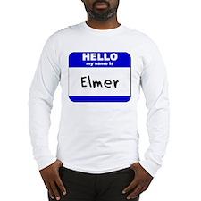 hello my name is elmer Long Sleeve T-Shirt