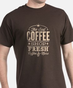 The Best Coffee Shop T-Shirt
