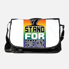 Stand For Something Messenger Bag