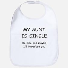 My Aunt Is Single Bib