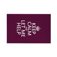 Keep Calm and Let Me Help Magnets