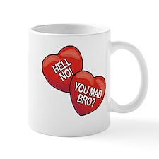 Hell No! You Mad Bro? Mug