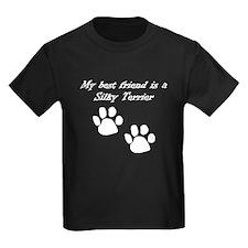 My Best Friend Is A Silky Terrier T-Shirt