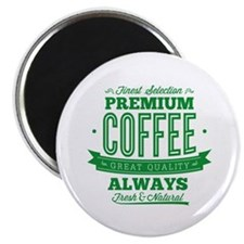 Finest Selection Premium Coffee Magnet