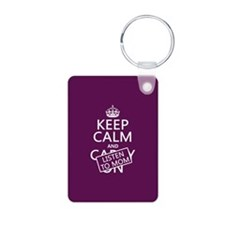 Keep Calm and Listen To Mom Keychains
