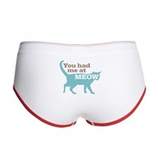 Had Me At MEOW Women's Boy Brief