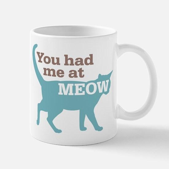 Had Me At MEOW Mug