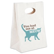 Had Me At MEOW Canvas Lunch Tote