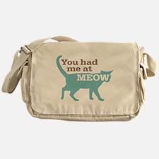 Had Me At MEOW Messenger Bag