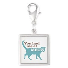 Had Me At MEOW Silver Square Charm