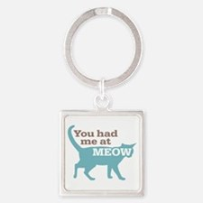 Had Me At MEOW Square Keychain