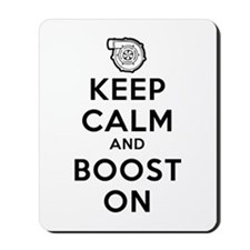 Keep Calm Boost On Mousepad