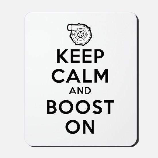 Keep Calm Boost On Mousepad