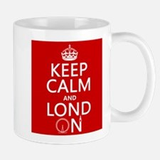 Keep Calm and Lond On Mugs