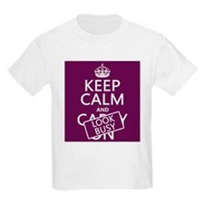 Keep Calm and Look Busy T-Shirt