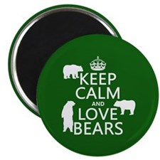 Keep Calm and Love Bears Magnets