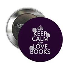 "Keep Calm and Love ... 2.25"" Button"