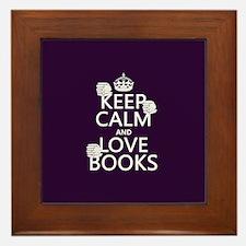 Keep Calm and Love ... Framed Tile