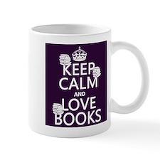 Keep Calm and Love ... Mugs