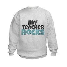 My Teacher Rocks Sweatshirt