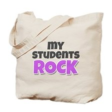 My Students Rock Tote Bag