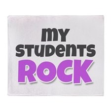 My Students Rock Throw Blanket