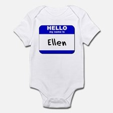 hello my name is ellen  Infant Bodysuit