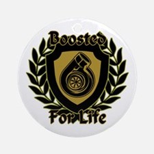 Boosted For Life Ornament (Round)
