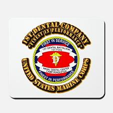 USMC - 1st Dental Company with Text Mousepad