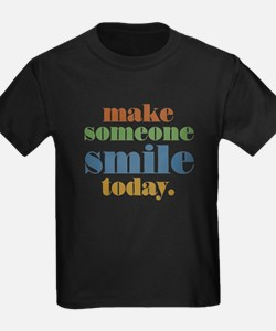 Make Someone Smile T